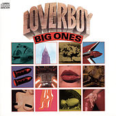 Play & Download Big Ones by Loverboy | Napster