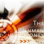 Money Right - Single by Rain Man