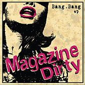 Bang, Bang EP by Magazine Dirty