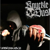 Play & Download Unbreakable by Knuckledust | Napster