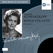 Play & Download Songs You Love by Elisabeth Schwarzkopf | Napster