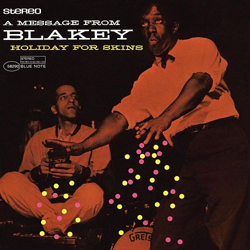 Play & Download Holiday For Skins by Art Blakey | Napster