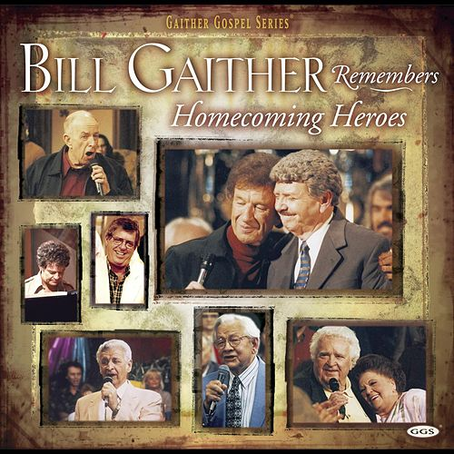 Play & Download Bill Remembers Homecoming Heroes by Vestal Goodman | Napster