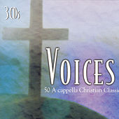 Voices 50 Acapella Christian Classics by Steve Ivey