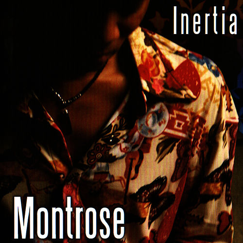 Play & Download Inertia by Montrose | Napster