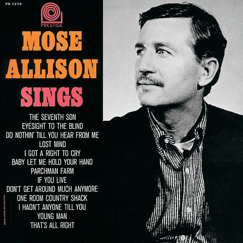 Mose Allison Sings by Mose Allison