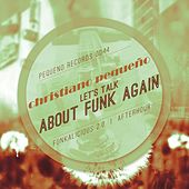 Let's Talk About Funk Again by Christiano Pequeno
