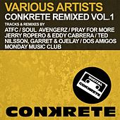 Conkrete Remixed Vol.1 by Various Artists