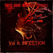 Play & Download Vol A: Infection by Various Artists | Napster