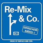 RE-Mix & Co., Vol. 2 (Pop und Schlager vom Feinsten) by Various Artists