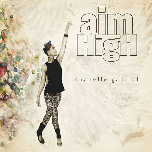 Aim High by Shanelle Gabriel