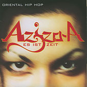 Play & Download Es ist Zeit by Aziza A | Napster