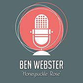 Honeysuckle Rose von Ben Webster