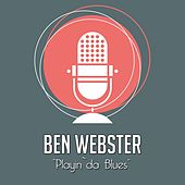 Playin`da Blues von Ben Webster