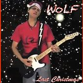Last Christmas (Wolfversion) by Wolf