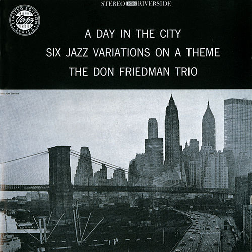 Play & Download A Day In The City by Don Friedman | Napster