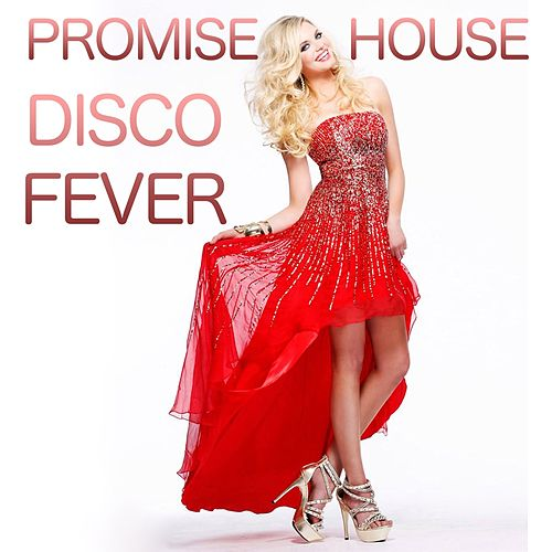 Play & Download Promise House (Hit 1997) by Disco Fever | Napster