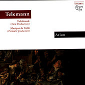 Telemann: Tafelmusik (First Production) by Arion