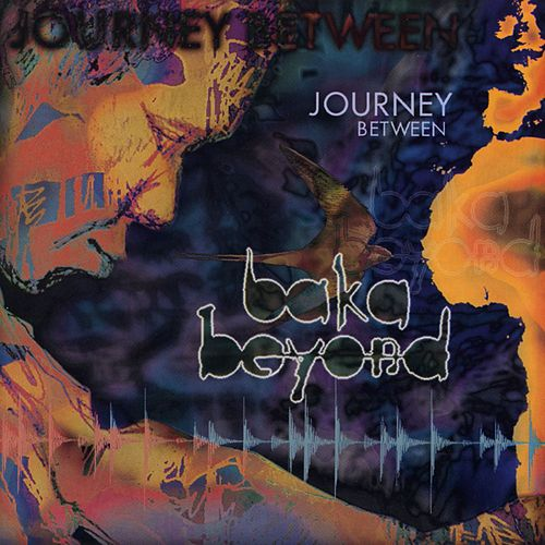 Play & Download Journey Between by Baka Beyond | Napster