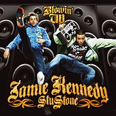 Play & Download Blowin' Up by Jamie Kennedy And Stu Stone | Napster