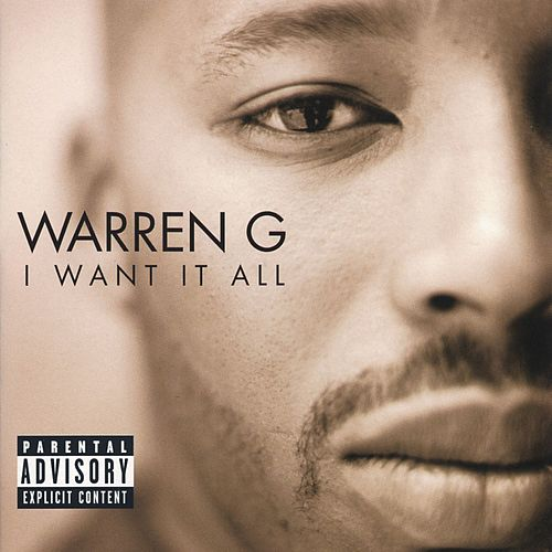 Play & Download I Want It All by Warren G | Napster