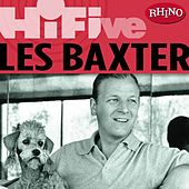 Play & Download Rhino Hi-Five: Les Baxter by Various Artists | Napster