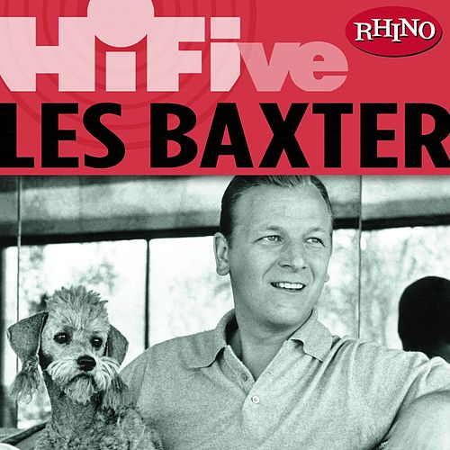 Rhino Hi-Five: Les Baxter by Various Artists
