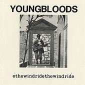 Ride The Wind [Live] by The Youngbloods
