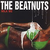 Play & Download Milk Me [Clean Version] by The Beatnuts | Napster