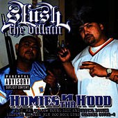 Homies N Tha Hood by Slush The Villain