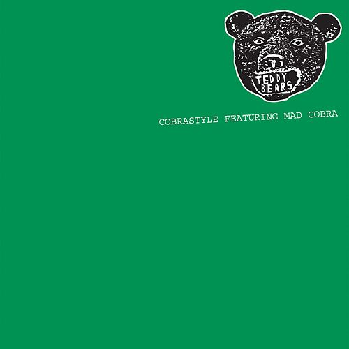 Play & Download Cobrastyle Featuring Mad Cobra by Teddybears | Napster