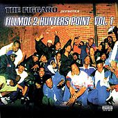 Play & Download The Figgaro Presents: Fillmoe 2 Hunter's Point by Various Artists | Napster