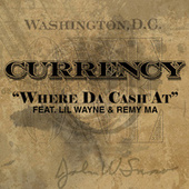 Play & Download Where Da Cash At by Curren$y | Napster