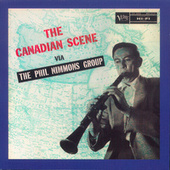 The Canadian Scene Via The Phil Nimmons Group by Phil Nimmons