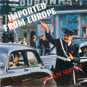 Play & Download Imported From Europe by Stan Getz   Napster