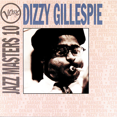 Play & Download Verve Jazz Masters 10 by Dizzy Gillespie | Napster