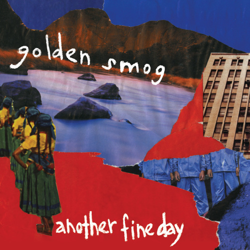 Another Fine Day by Golden Smog