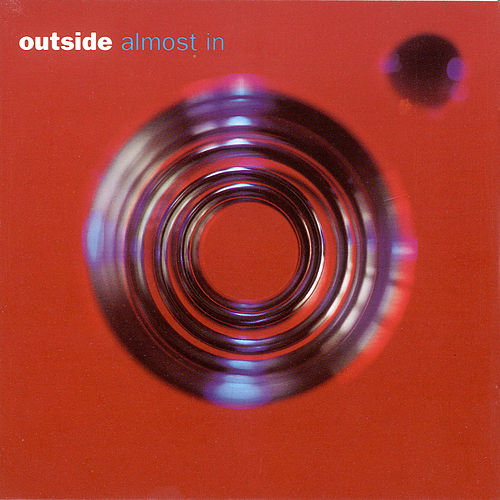 Play & Download Almost in by Outside | Napster