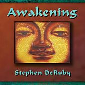 Play & Download Awakening by Stephen DeRuby | Napster