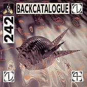 Play & Download Backcatalogue 1981-1985 by Front 242 | Napster