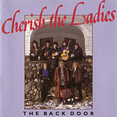 Play & Download The Back Door by Cherish the Ladies   Napster