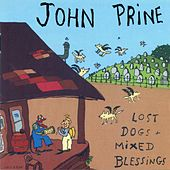 Play & Download Lost Dogs & Mixed Blessings by John Prine | Napster
