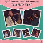 Play & Download Jus'A Bit O' Blues Volume I by Spike Robinson | Napster