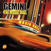 Play & Download The Music Hall by Gemini | Napster