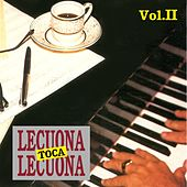Play & Download Lecuona Toca Lecuona, Vol. 2 by Ernesto Lecuona | Napster
