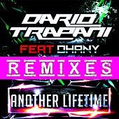 Another Lifetime (Remixes) by Dario Trapani