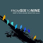 Fromsixtonine Issue 5 (Deep & Tech House Selection) by Various Artists