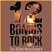 12 Bombs To Rock - Progressive House Edition 2 by Various Artists