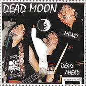 Dead Ahead by Dead Moon
