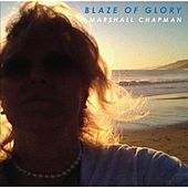 Blaze of Glory by Marshall Chapman
